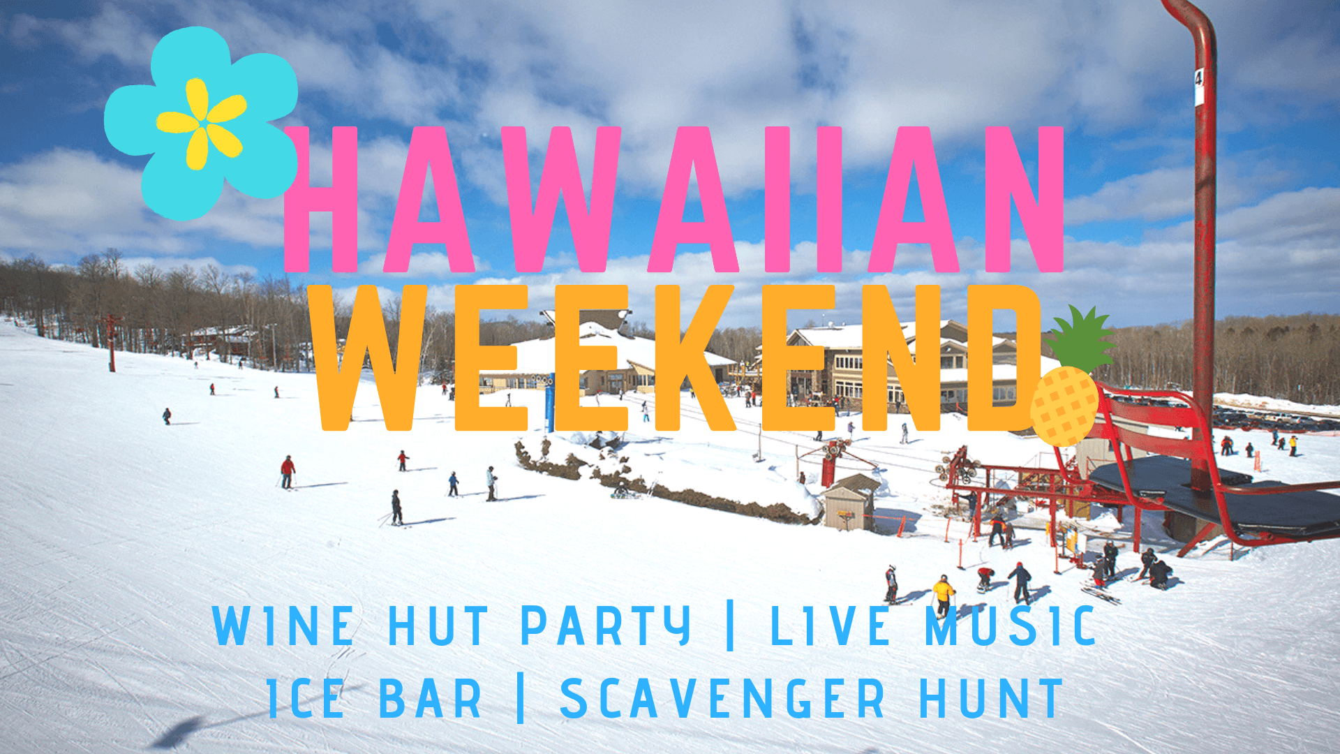 hawaiian weekend - big powderhorn mountain resort